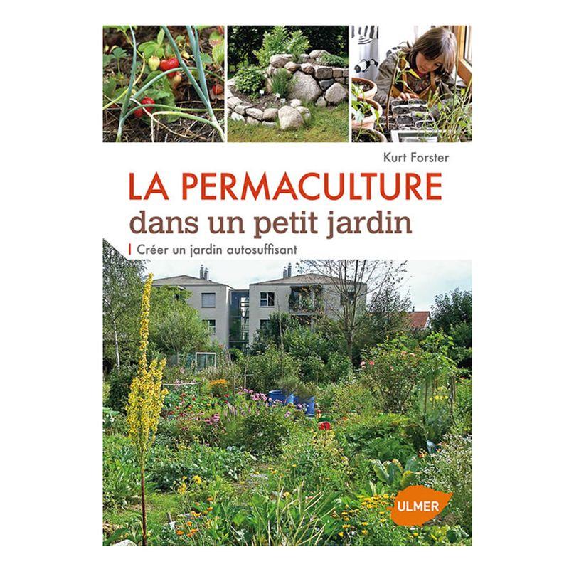 La permaculture dans un petit jardin ferme de sainte for Avoir des poules dans un petit jardin
