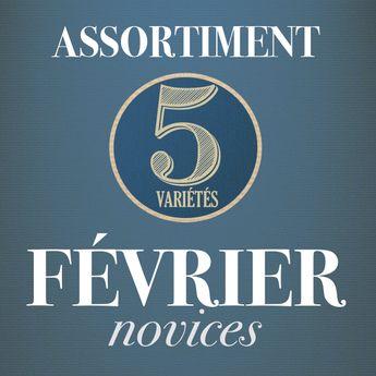 02 - ASSORTIMENT DE FEVRIER - novices
