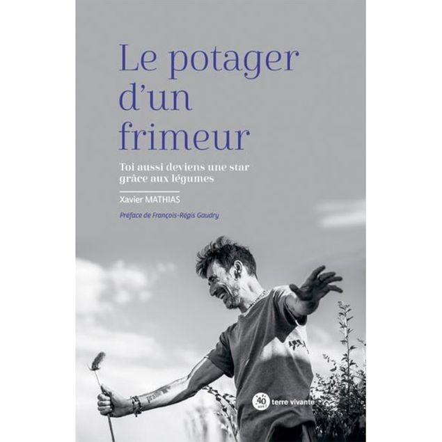 LE POTAGER D´UN FRIMEUR