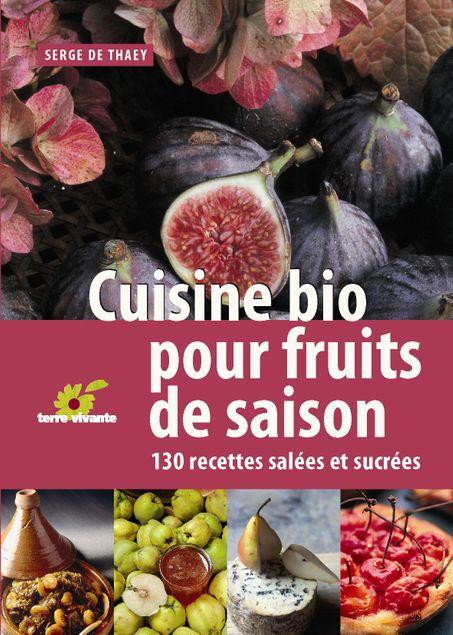 CUISINE BIO POUR FRUITS DE SAISON